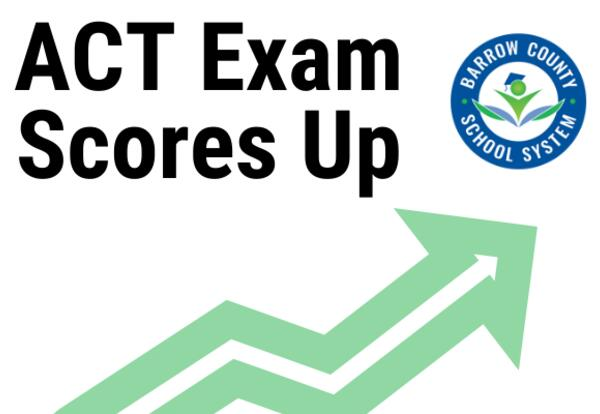 ACT Exam Scores Up Barrow County School System