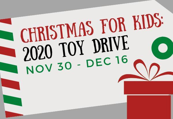 Christmas for Kids Toy Drive Nov. 30-Dec. 16