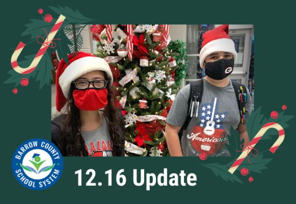 Barrow County School System December 16 Update