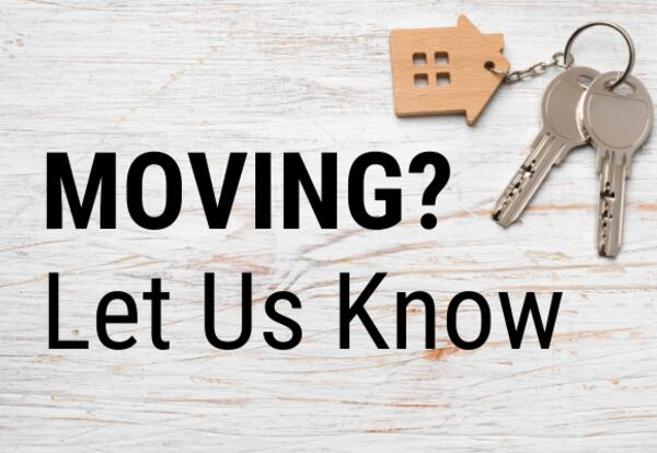 Moving? Please let us know!