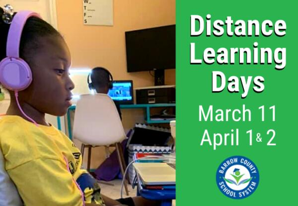 Distance Learning Days March 11, April 1 & 2