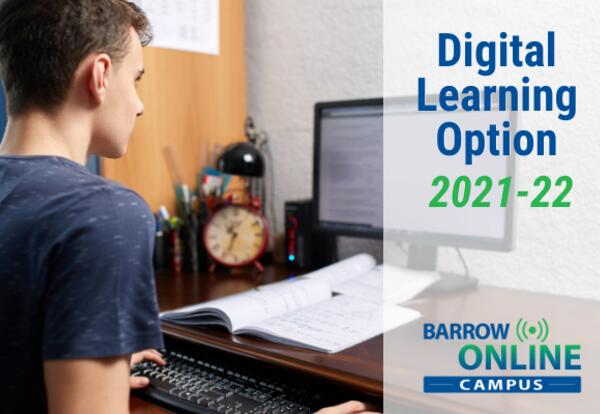 Digital Learning Option 2021-22 Barrow Online Campus