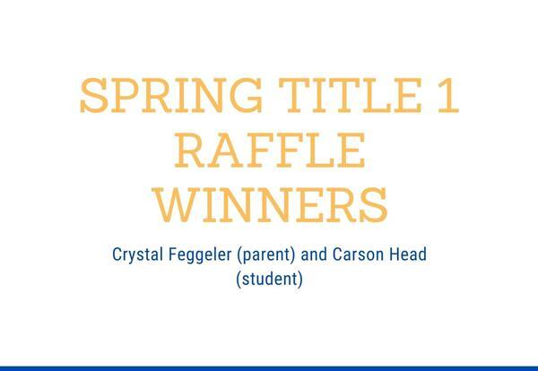 Spring Title 1 Raffle Winners