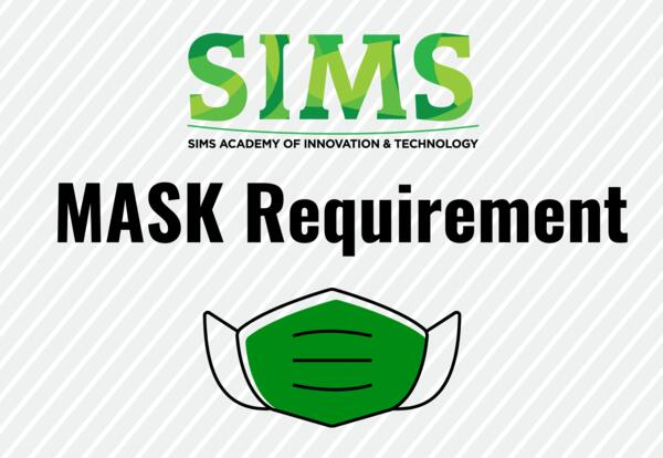 Sims Academy Mask Requirement