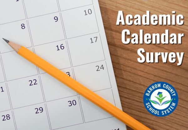 Academic Calendar Survey for the Barrow County School System