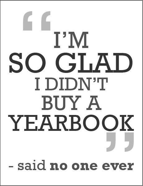Quote about obtaining a yearbook