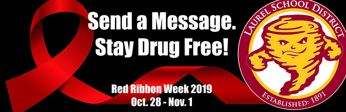 Send a message. stay drug free. red ribbon week october 28 to november 1