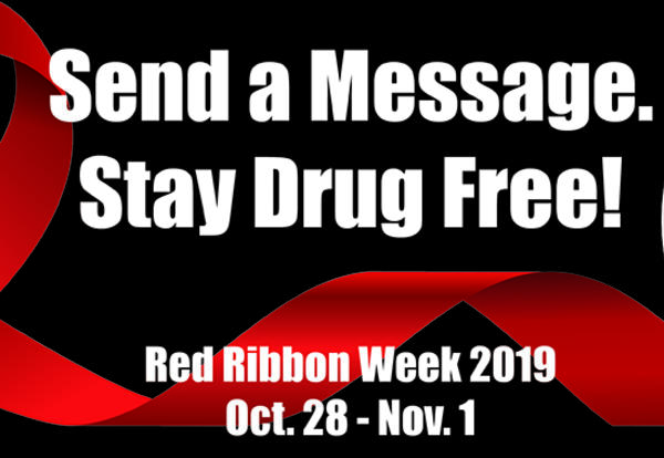 send a message. stay drug free. red ribbon week 2019 oct. 28 to nov. 1