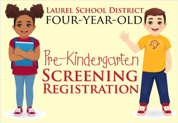 laurel school district four year old pre kindergarten screening registration