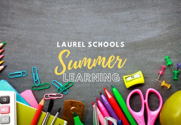 Laurel School Summer Learning text on image of school supplies
