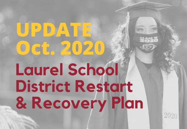 Updated Oct. 2020 Laurel School District Restart and recovery plan image of graduate wearing mask