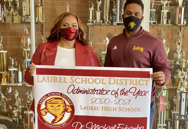 Superintendent Dr. Toy L. Watts and 2020 Laurel School District Administrator of the Year LHS Principal Dr. Michael Eubanks