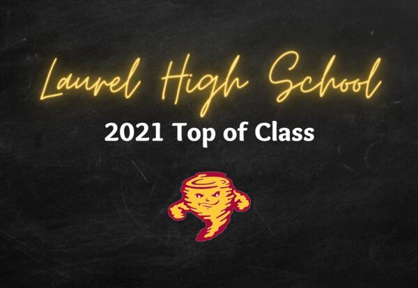 Laurel high school 2021 top of class with tornado mascot image