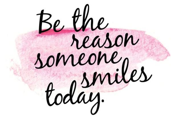 Be the reason someone smiles today image