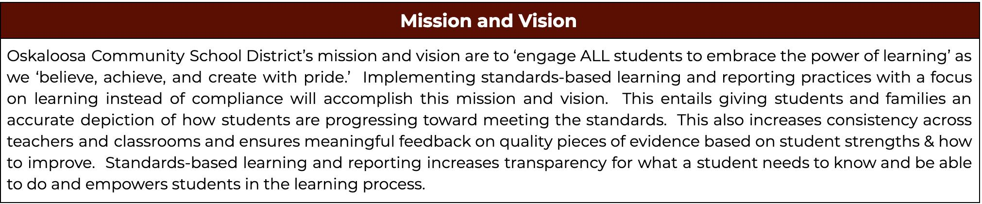 District Mission and Vision Connects to Standards-Based Learning and Reporting