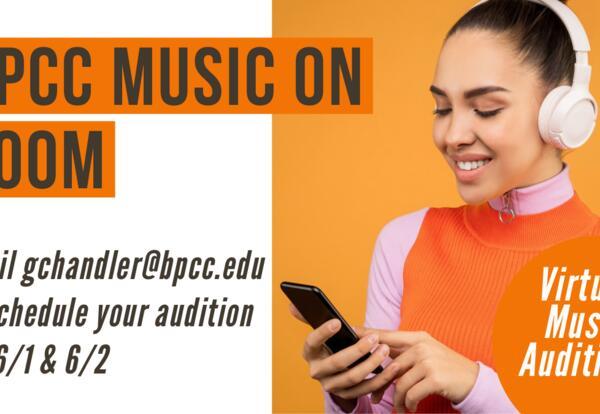 BPCC ANNOUNCES FALL 2020 VIRTUAL MUSIC SCHOLARSHIP AUDITION DATES