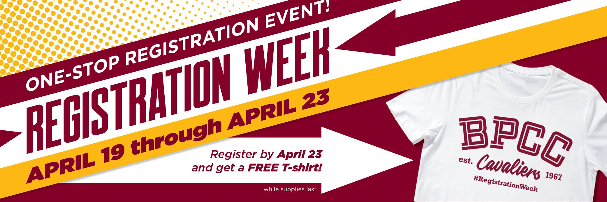 Registration week starts April 19 through April 23