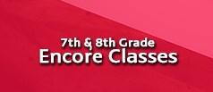 Seventh and Eighth Grade Encore Classes