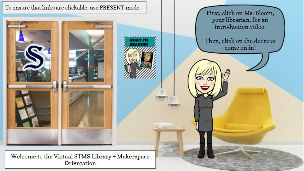 Ms. Bloom's STMS Virtual Library Orientation