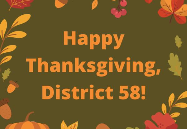Happy Thanksgiving, District 58!
