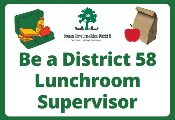 Sign up to be a District 58 lunchroom supervisor by March 12