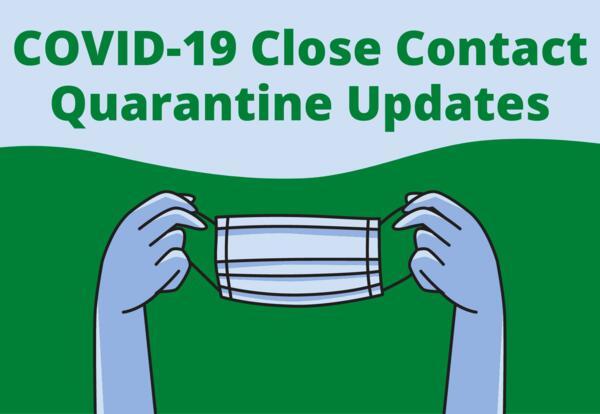 District shares COVID-19 close contact quarantine updates