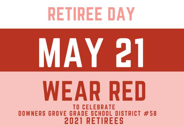 Wear red on May 21 for Retiree Day!