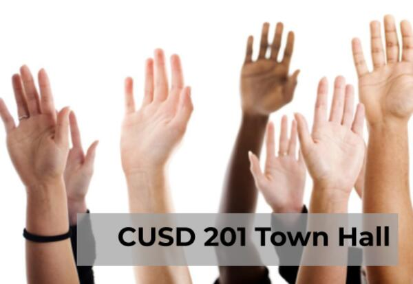 CUSD 201 Townhall Meeeting, July 7, 2020 at 6pm online. Link is in the