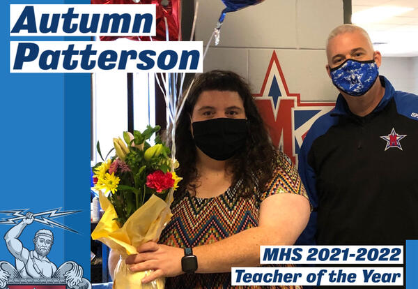 Congrats Ms. Patterson, 2021-2022 MHS Teacher of the Year