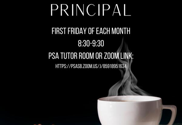 First Friday of Each Month: Coffee with the Principal