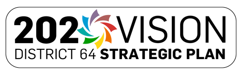 2020 Vision District 64 Strategic Plan