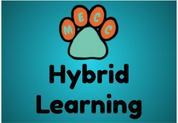 MECC Special Message: Hybrid/Remote Learning