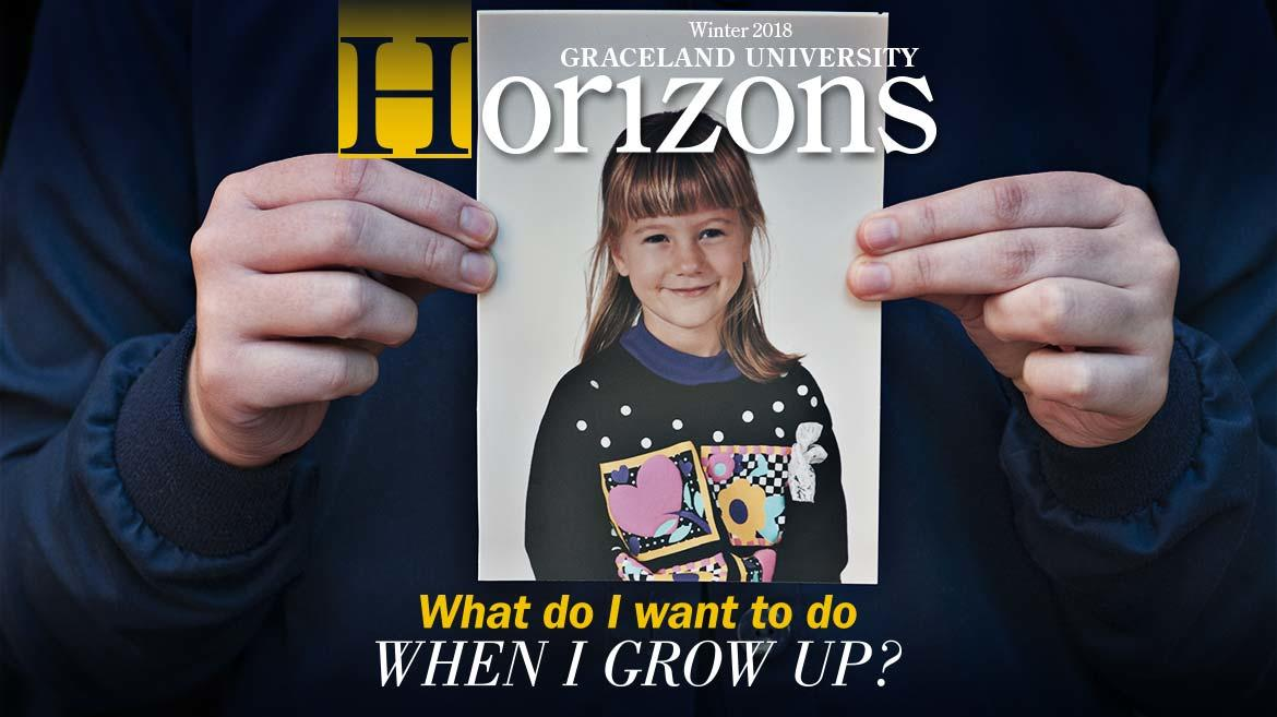 Graceland University Horizons: Winter 2018 - What do I Want to do When I Grow Up? ; female fingers holding photo of a little girl about 8 years old