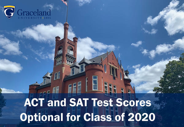 Graceland University Makes ACT and SAT Test Scores Optional for Class of 2020