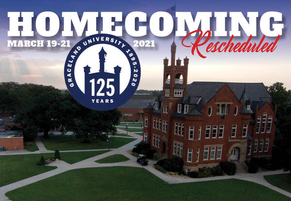 "Image of Graceland Lamoni campus with text ""Homecoming Rescheduled"""