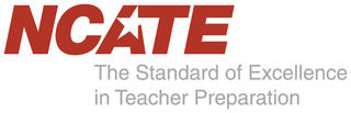 NCATE The Standard of Excellence in Teacher Preparation