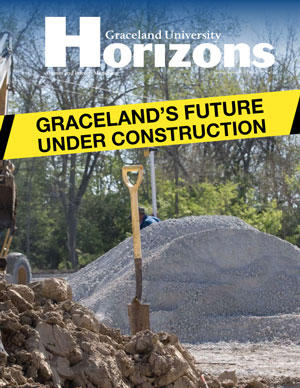 2011 Spring/Summer Graceland University Horizons magazine cover: Transforming the Graceland Landscape - Graceland's Future Under Construction