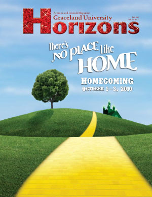 2010 Fall Graceland University Horizons magazine cover: There's No Place Like Home, Homecoming October 1-3, 2010