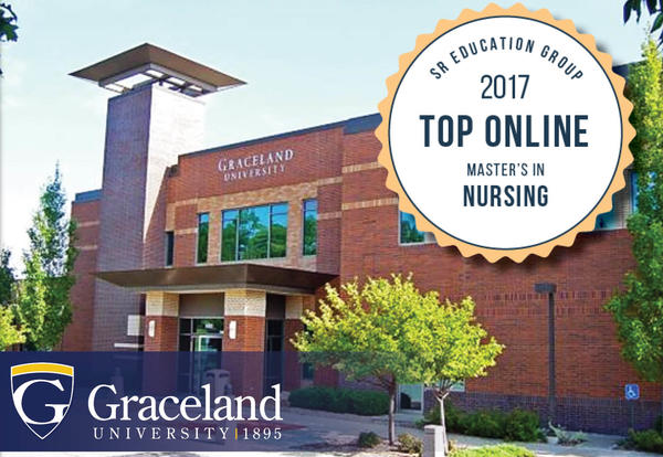 Graceland University 1895: Independence campus building. SR Education Group 2017 Top Online MAster's in Nursing badge.
