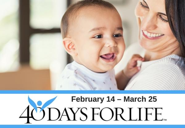 40 Days for Life Starts February 14!