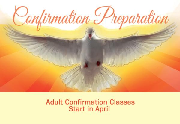 Adult Confirmation Classes Start in April