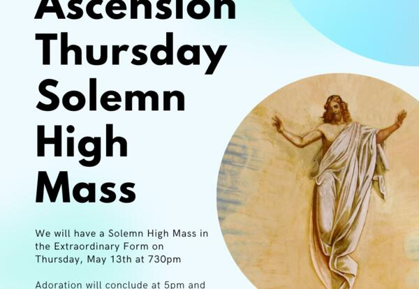 Ascension Thursday Solemn High Mass