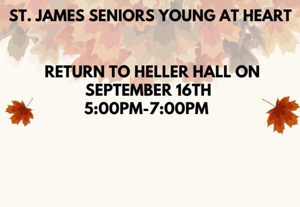 St. James Seniors Young at Heart - September 16th Luncheon