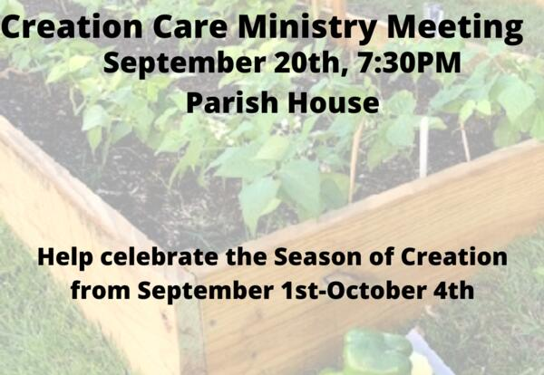 Creation Care Ministry Meeting September 20th @ 7:30pm