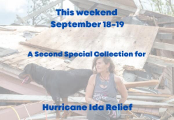 Second Special Collection for Hurricane Ida Victims September 18-19