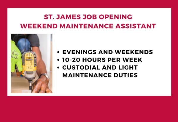 Job Opening-St. James Weekend Maintenance Assistant