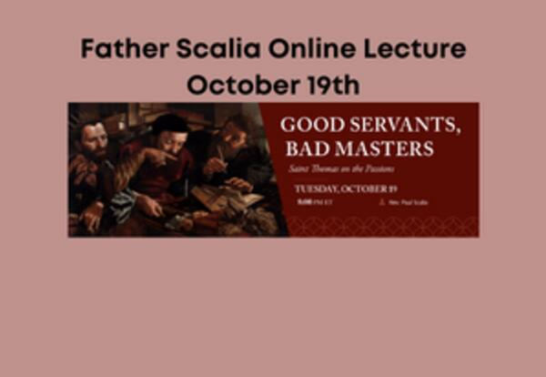 Online Lecture by Father Scalia - October 19th