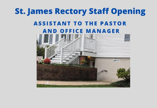 St. James Church Job Opening-Assistant to the Pastor and Office Manager