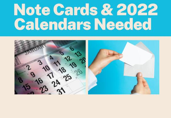 Collection of Note Cards and 2022 Calendar Donations by Thanksgiving