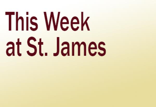 Why I Give: Parishioner Sam Starr Explains What Motivates Him to Support St. James and Why You Should Too